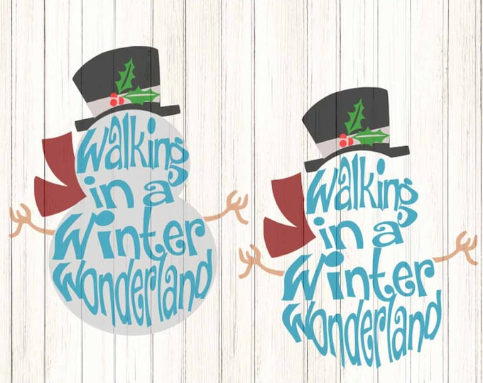 Walking In A Winter Wonderland Snowman SVG Christmas Svg File digital cut file Snowman svg, Dxf, Eps, Png Instant Download