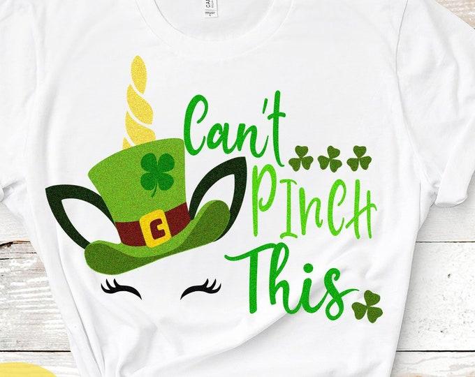 St. Paddys Can't Pinch This, School, No Pinching svg, St Patricks Day svg, Unicorn svg, Shamrock svg, Cricut Silhouette, digital SVG DXF PNG
