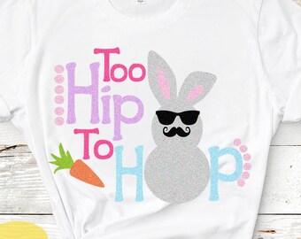 Easter svg, Too hip to hop svg, boys Easter svg cut file, Easter bunny svg, New baby, bunny hop svg, rabbit svg, eps, dxf, png