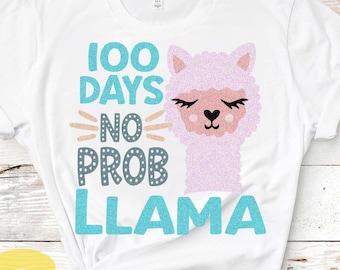 100 days of school svg, No probllama svg, 100th day of school, Llama svg, Alpaca svg Cute svg, Girl, Teacher svg designs, Cricut, DXF, PNG