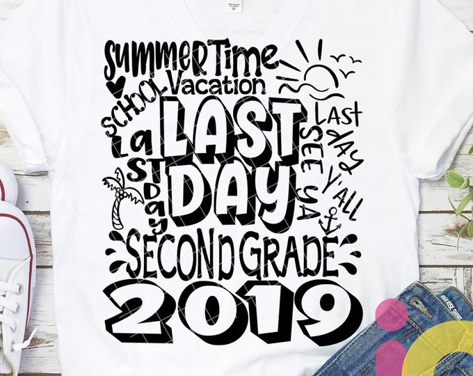2019 2nd Grade, Second Grade Last day svg Typography of School svg Summer Time Vacation SVG Sublimation Png Graduation EPS Student Dxf