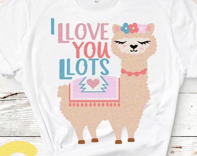 Valentine SVG, I love you lots Llama svg, Alpaca svg Cute svg, Girl, Cut file design Svg, Eps, DXF, PNG