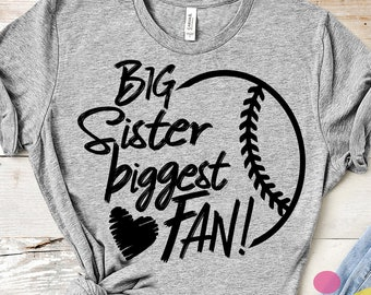 Big Sister Svg, Baseball SVG, Biggest Fan printable Sublimation shirt design, Baseball Sport Team Sibling cut file sis, brother shirt