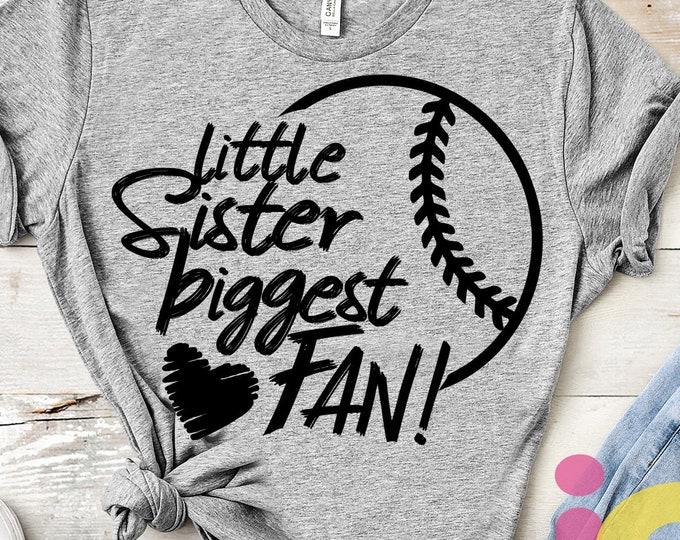 Little Sister Svg Baseball SVG Biggest Fan printable Sublimation shirt design Softball T ball Sports Team Sibling cut file sis brother shirt