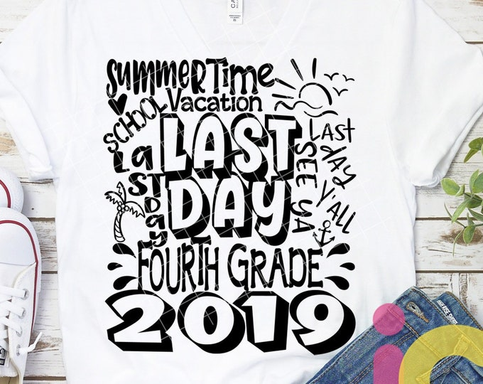 2019 4th Grade, Fourth Grade Last day svg Typography of School svg Summer Time Vacation SVG Sublimation Png Graduation EPS Student Dxf