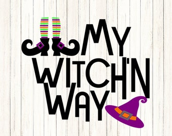 Witch SVG My Witchin way Witch Shoes SVG Hat  Trick or treat Halloween Svg Legs, october fall svg Cut File svg, dxf, png Silhouette Cricut