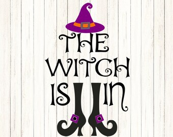 The Witch is in SVG Witch Shoes SVG Hat  Trick or treat Halloween Svg Legs, october fall svg Cut File svg, dxf, png Silhouette Cricut