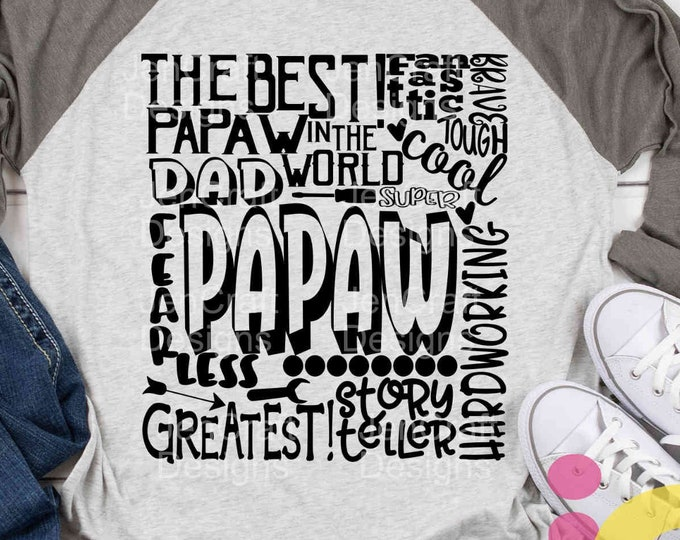 PaPaw SVG, Grandfather SVG, typography word art, Grandpa Dad Super Paw Greatest Man Sublimation - Cut File Shirt Design SVG, Eps, Dxf, Png