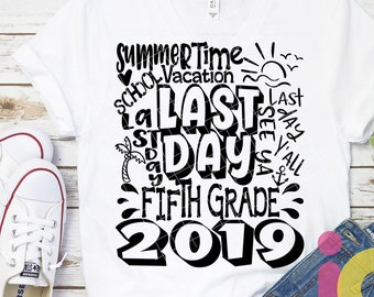 2019 5th Grade, Fifth Grade Last day svg Typography of School svg Summer Time Vacation SVG Sublimation Png Graduation EPS Student Dxf