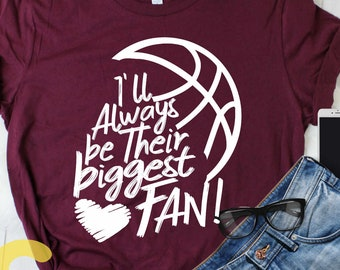 I'll always be Their Biggest Fan svg, Basketball SVG, Biggest Fan, Basketball shirt design Basketball cut file Brother, Bro sis sister shirt