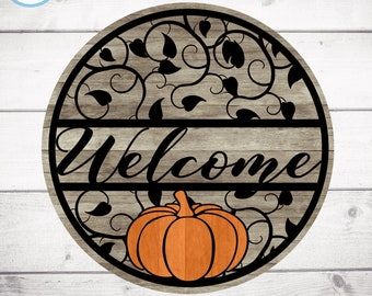 Fall Welcome Sign, Pumpkin decor, Fall round wood door hanging sign, Glowforge Cricut Silhouette laser cut file Svg Eps, Dxf Png