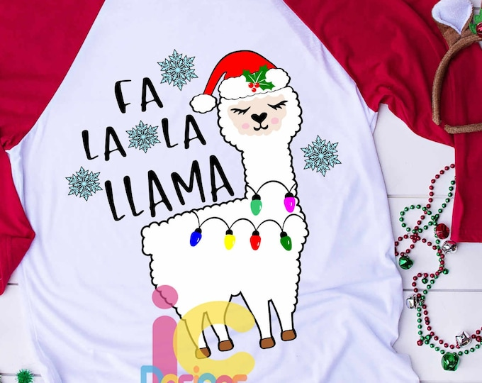 Fa La La Llama Christmas SVG Llama svg, Alpaca svg Cute svg, Girl, Cut file design Svg, Eps, DXF, Sublimation printablePNG