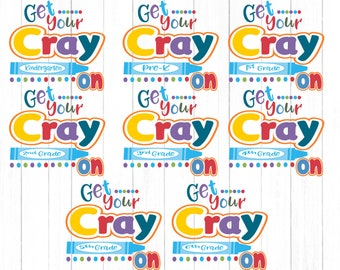 School svg Get Your Cray On Grades Prek-6th Svg 100th Day of School Last Day design Back to School SVG EPS DXF Png Silhouette, Cricut