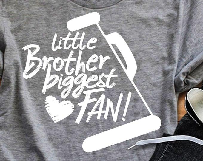 Little Brother biggest Fan Cheer svg, I'll always be Your biggest fan, svg design, cut file, cheerleader, megaphone sg, cheer Bro svg
