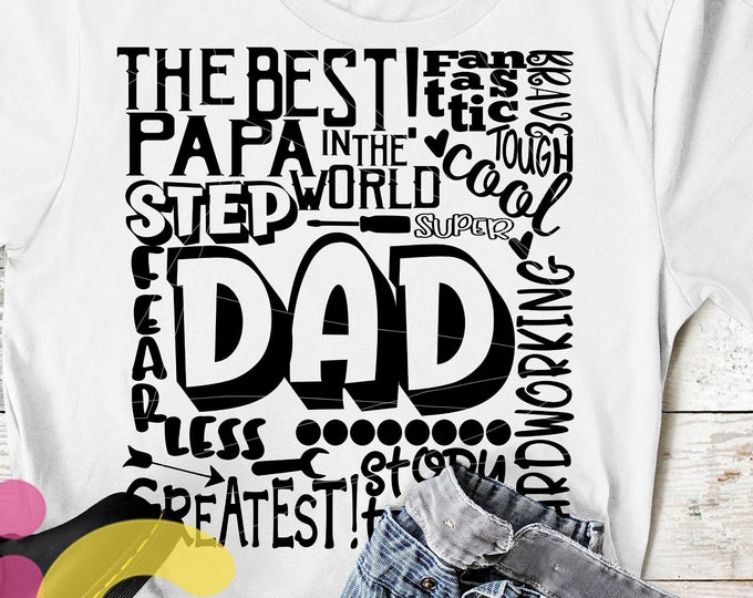 Step Dad SVG, Father's Day SVG, typography word art, Super Greatest Man of the year Sublimation - Cut File Shirt Design SVG, Eps, Dxf, Png