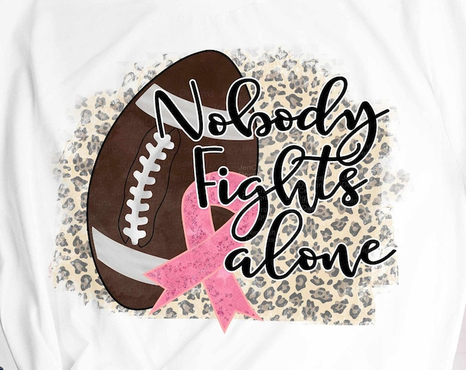Nobody Fights Alone png Breast cancer awareness Pink Pumpkin with football Sublimation transparent Tackle Cancer Pink Pumpkin clipart png