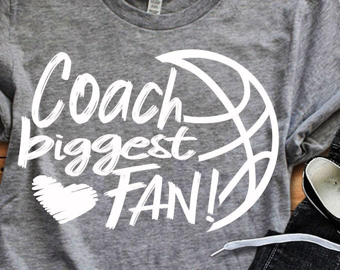 Coach Biggest Fan svg, Basketball SVG, Biggest Fan, Basketball Fan shirt design, Basketball cut file, sis, sister shirt