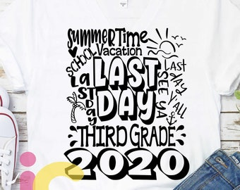 2020 3rd Grade, Third Grade Last day svg Typography of School svg Summer Time Vacation SVG Sublimation Png Graduation EPS Student Dxf