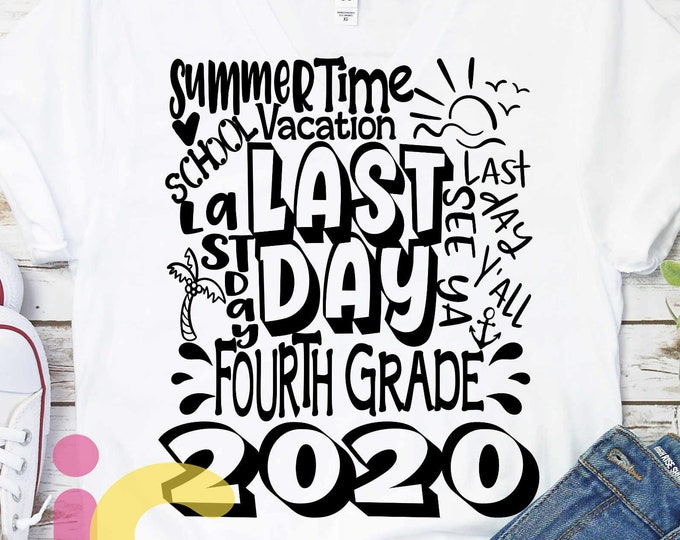 2020 4th Grade, Fourth Grade Last day svg Typography of School svg Summer Time Vacation SVG Sublimation Png Graduation EPS Student Dxf