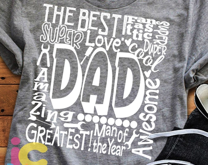 Dad SVG, Father's Day SVG, typography word art, Super Greatest Man of the year Sublimation - Cut File Shirt Design SVG, Eps, Dxf, Png