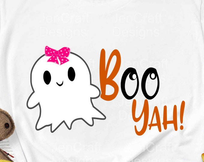 Halloween Svg Boo Yah SVG Cute Girl Ghost svg, Spoky Ghoul fall autumn svg, SVG, EPS, Dxf, Png, Cricut, Silhouette digital design