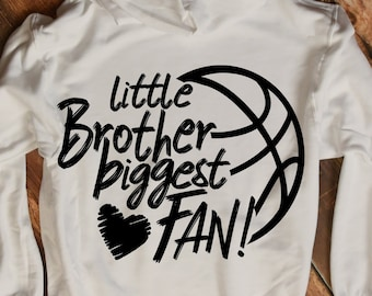 Basketball SVG, Basketball Brother Svg, little brother Biggest Fan, Fan shirt design, Basketball cut file, sis, brother shirt design