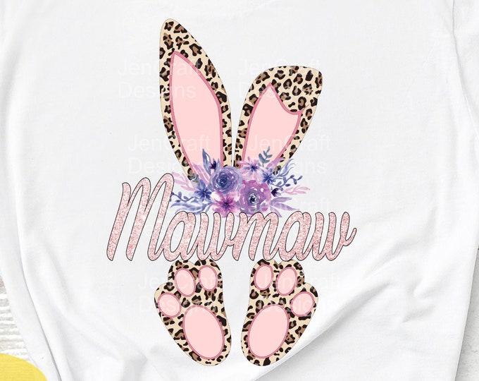 Mawmaw Cheetah bunny PNG Easter Leopard Print ears and feet with flower Rabbit sublimation digital design Easter clipart printable printing