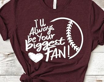 I'll always be your Biggest Fan svg, Baseball SVG, Biggest Fan, Baseball Fan shirt design, Baseball cut file, sis, sister shirt