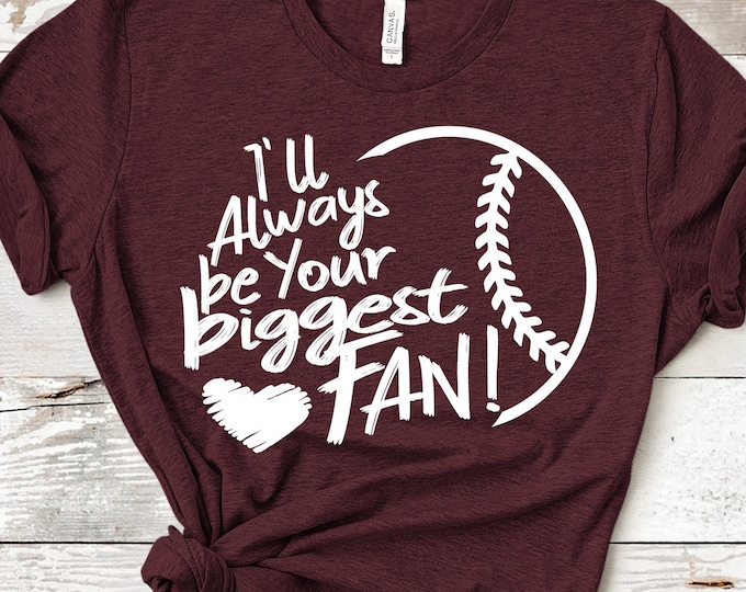 I ll always be your Biggest Fan svg 0c912b1ee