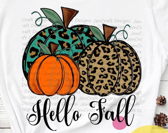 Hello fall Pumpkin png, fall sublimation digital designs downloads, leopard Cheetah, fall pumpkin, printable design, Screen Print Waterslide