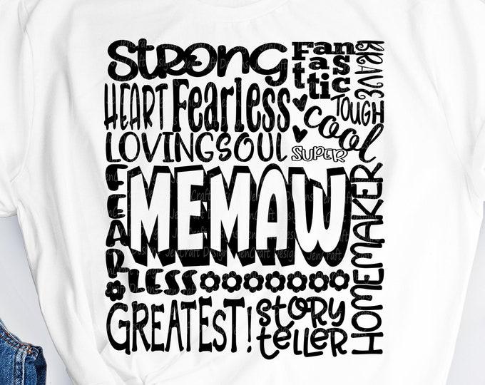 Memaw SVG, Grandmother SVG, typography word art, granny grandma Mothers day Sublimation - Cut File Shirt Design SVG, Eps, Dxf, Png