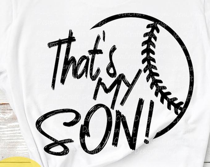 Baseball SVG, That's my Son Biggest Fan svg, Mother Dad Biggest Fan, Softball Fan shirt design, Baseball cut file, sis, sister shirt