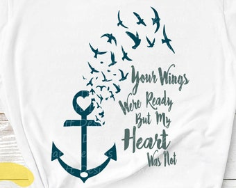 Grief svg, Your Wings Were Ready But My Heart Was Not svg Mouring Memory SVG, EPS, Png,DXF, Silhouette Cricut ClipArt Sublimation cut file