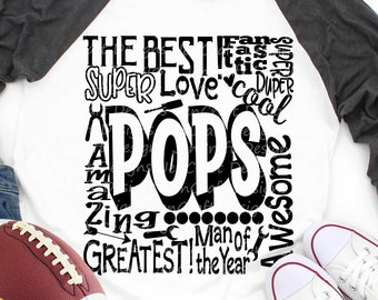 Pops SVG, Father's Day SVG, typography word art, Super Greatest Man of the year Sublimation - Cut File Shirt Design SVG, Eps, Dxf, Png