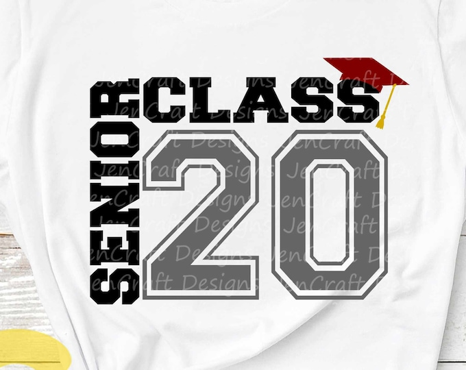 Senior class 2020 svg Class of 2020 svg, Graduation SVG, High School svg Graduation svg, Graduate Eps Dxf Png Sublimation cut file digital