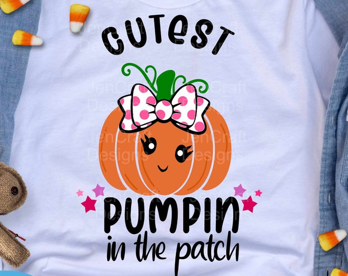 Cutest Pumpkin in the Patch Svg, Girl Thanksgiving Halloween Fall svg baby, Design kids saying svg, eps, dxf, png cut file circut silhouette