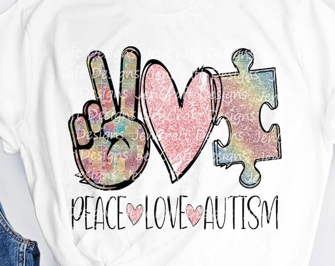 Peace Love Autism PNG Sublimation Autism Awareness PNG, Digital Download, Peace Love Autism Sublimation, Glitter Autism png