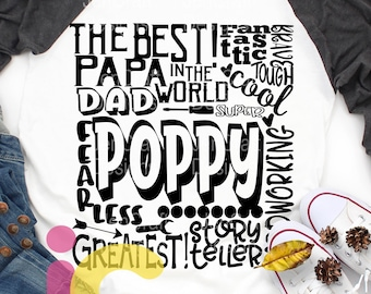 Poppy SVG, Dad Grandfather SVG, typography word art, Grandpa Super Paw Greatest Man Sublimation - Cut File Shirt Design SVG, Eps, Dxf, Png