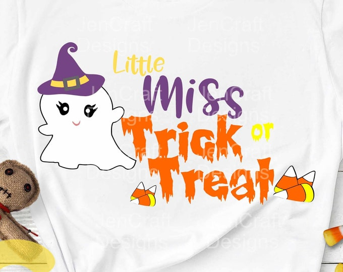 Halloween svg, Little Miss Trick Or Treat svg Halloween saying, ghost svg, fall autumn svg, girly svg, EPS, PNG, Dxf, Cricut, Silhouette