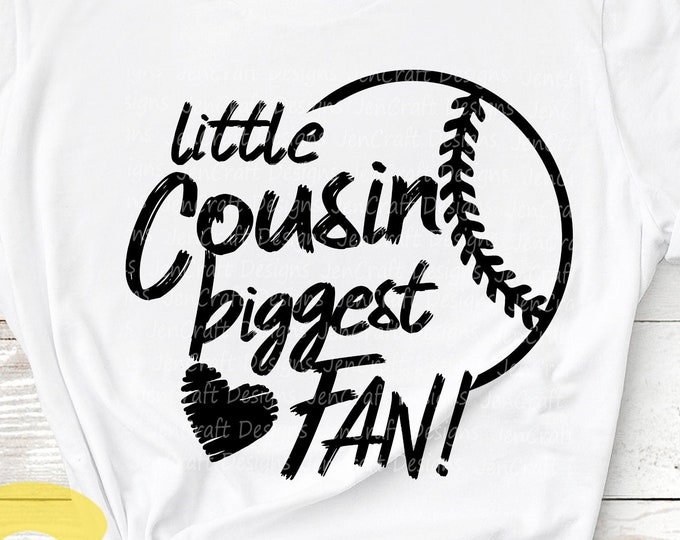 Little Cousin Svg, Baseball SVG Biggest Fan printable Sublimation shirt design Softball T ball Sport Team Sibling cut file brother shirt