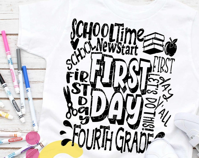 School svg Fourth grade svg Typography Back to School SVG First day svg  4th Grade First Day of School svg, Sublimation Png, Student Eps Dxf