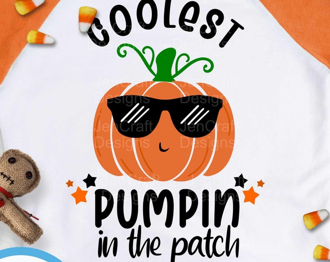 Coolest Pumpkin in the Patch SVG, Boy Thanksgiving Design,Fall Cut File, Kids' Halloween Saying, Shirt Quote, dxf eps png Silhouette Cricut