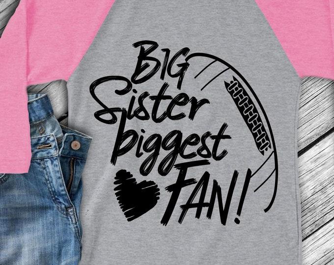 Football SVG, Football Brother Svg, Big Sister Biggest Fan, Football Fan shirt design, football cut file, football sis, brother shirt