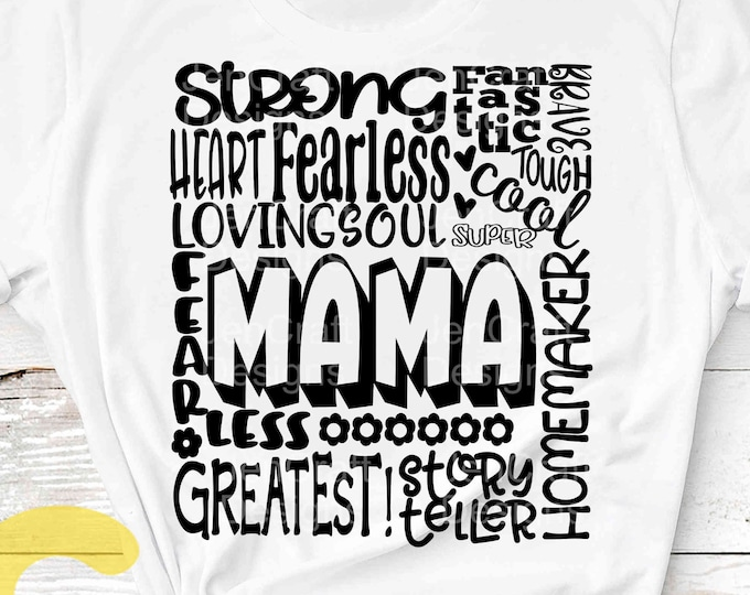 Mama SVG, Mother SVG, typography word art, Mommy mamma Mothers day Sublimation - Cut File Shirt Design SVG, Eps, Dxf, Png