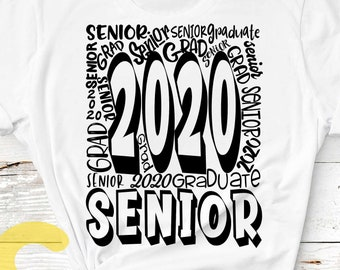 Senior Class of 2020, Typography Graduation SVG, Senior High Grad word art Sublimation / Cut file, Graduate, Graduating svg Eps Dxf Png