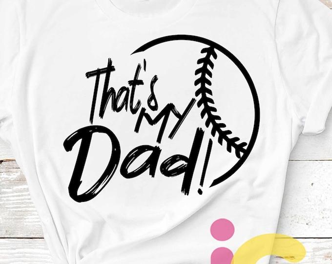 Baseball SVG, That's my Dad Biggest Fan svg, papaDaddy Daughter Son Biggest Fan, Softball Fan shirt design, Baseball cut file, Dad shirt