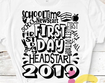 2019 Headstart svg Back to School SVG First day svg  school Grade Typography First Day of School svg, Sublimation Png, Student Eps Dxf