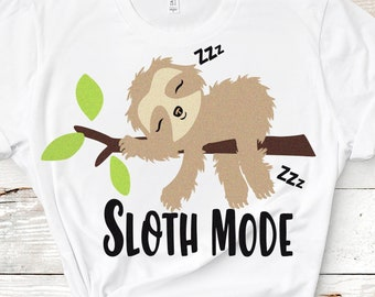 Sloth svg, Sloth Mode svg, funny cute sloth cut file Instant download Svg, Eps, Dxf, printable png, Cricut, Silhouette