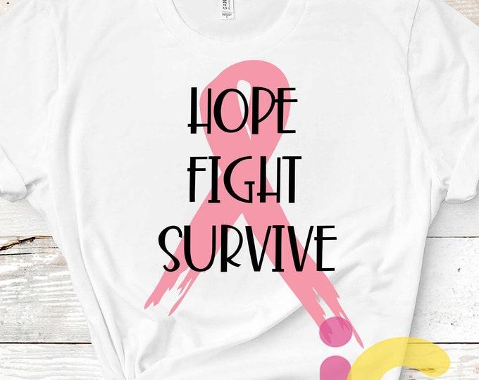 Hope Fight Survive Breast Cancer svg, png. Cancer awareness Sublimation. pink ribbon Wear Pink Survivor svg, Eps, Dxf, Png
