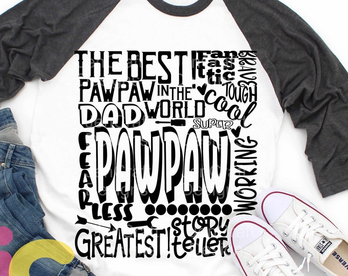 PawPaw SVG, Grandfather SVG, typography word art, Dad Super Greatest Man of the year Sublimation - Cut File Shirt Design SVG, Eps, Dxf, Png